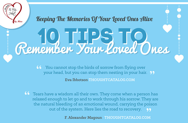 10 Ways To Remember Your Loved One