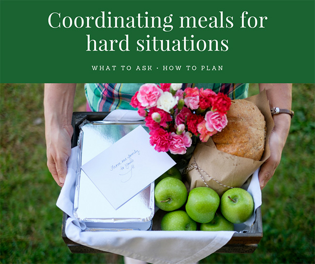 Coordinating Meals for Hard Situations