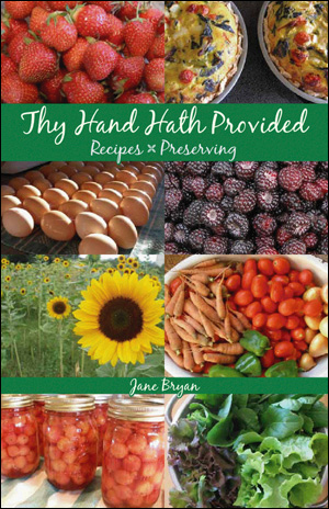 Thy Hand Hath Provided Cookbook by Jane Bryan