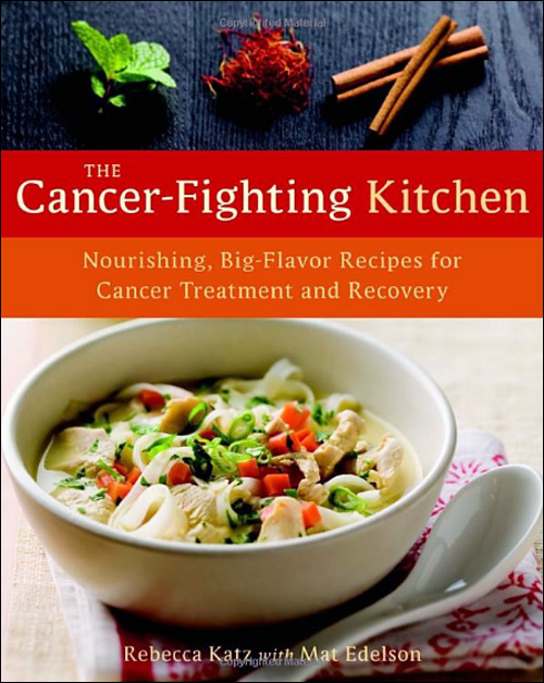 The Cancer Fighting Kitchen - Rebecca Katz