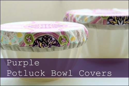 Potluck Bowl Covers by Lindsay of The Cottage Home blog