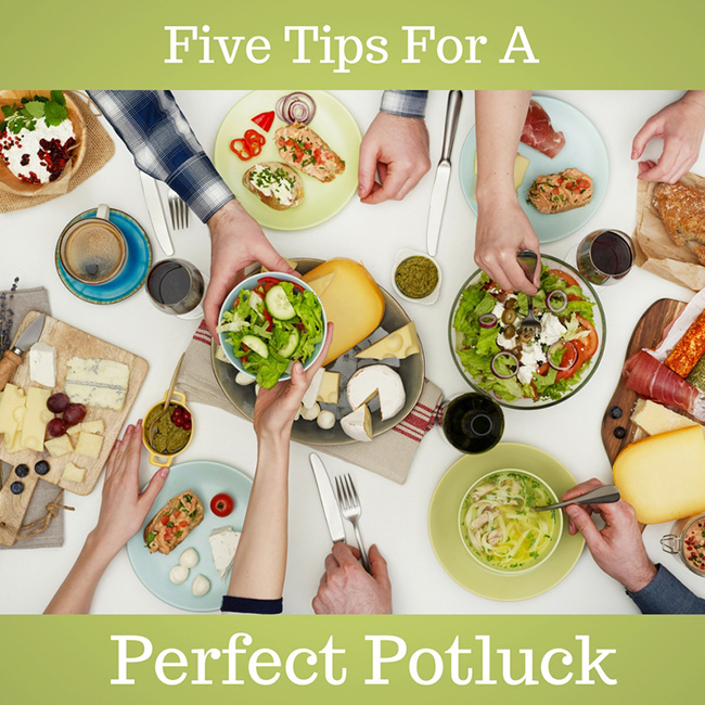 Five Tips for a Perfect Potluck