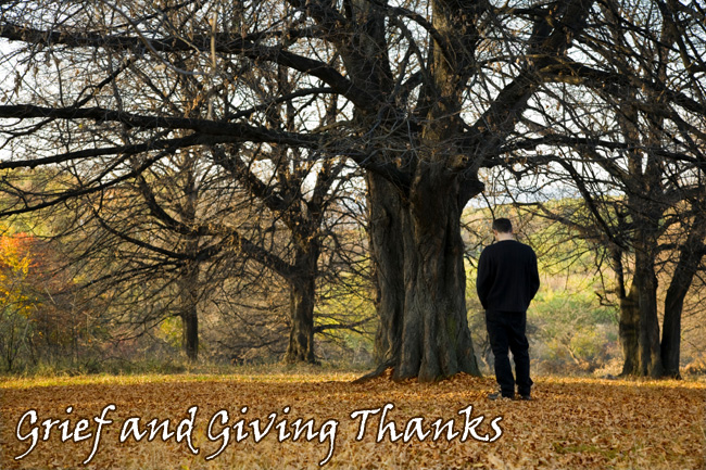 Grief and Giving Thanks