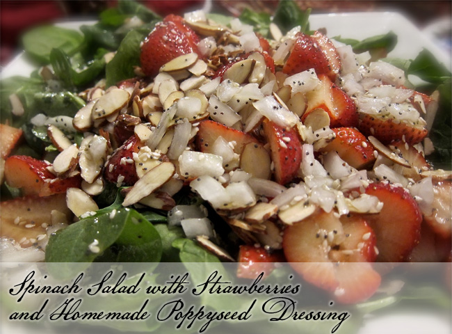 Spinach Salad with Strawberries and Homemade Poppyseed Dressing