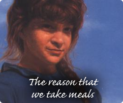 The reason that we take meals