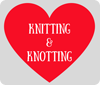 Knitting and Knotting for Others