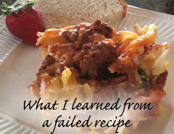 What I learned from a failed recipe